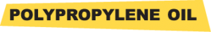 POLYPROPYLENE OIL